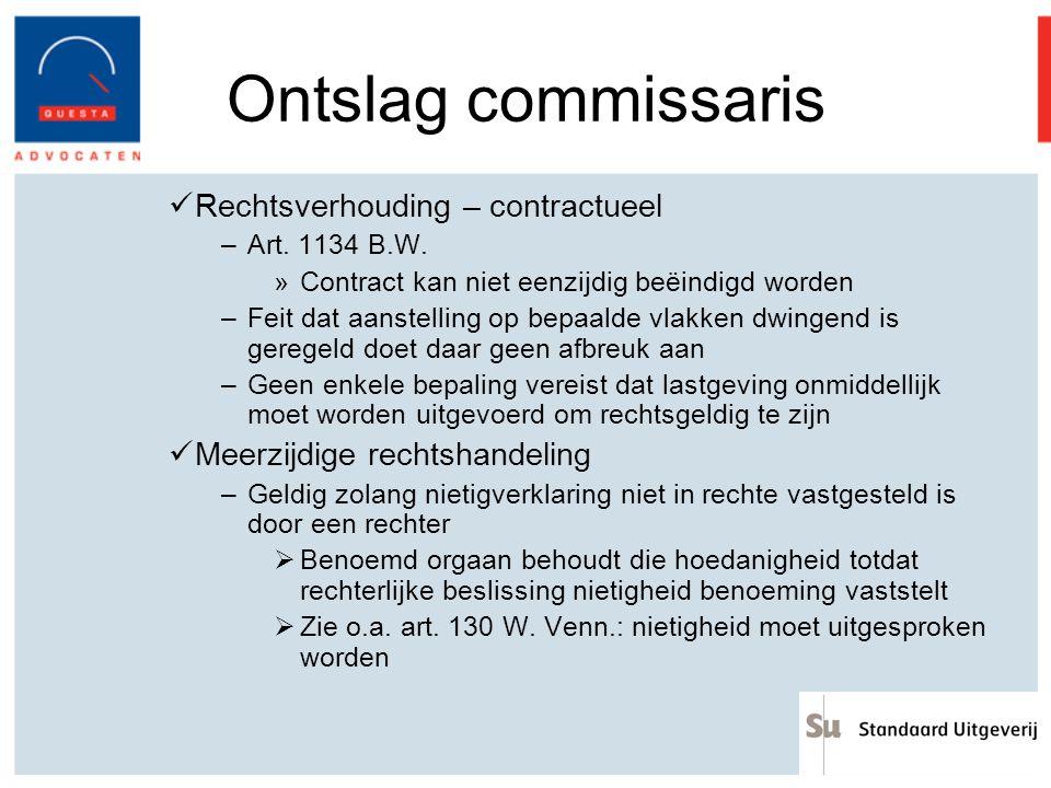 Ontslag commissaris Rechtsverhouding – contractueel