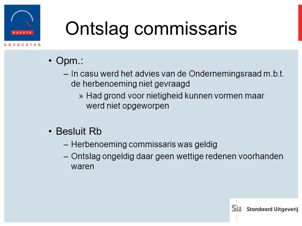Ontslag commissaris Opm.: Besluit Rb