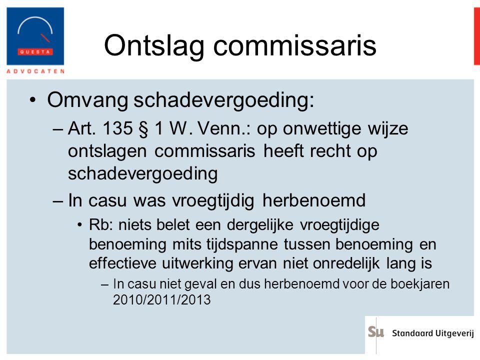 Ontslag commissaris Omvang schadevergoeding: