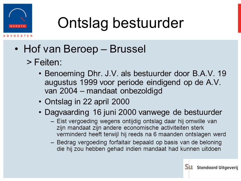 Ontslag bestuurder Hof van Beroep – Brussel Feiten: