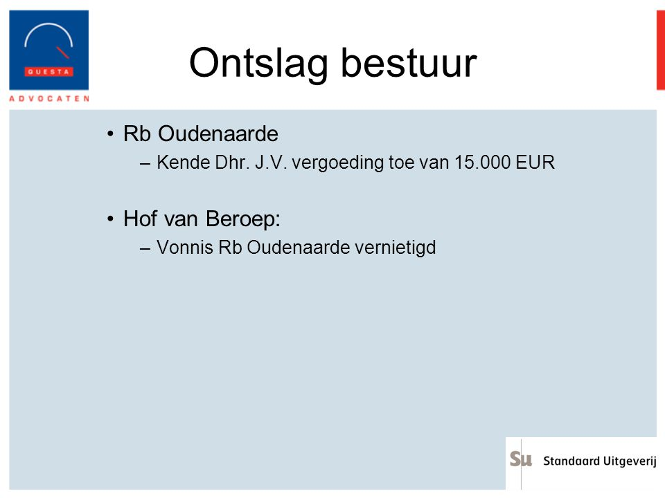 Ontslag bestuur Rb Oudenaarde Hof van Beroep: