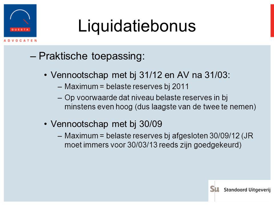 Liquidatiebonus Praktische toepassing:
