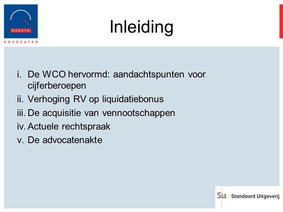 Inleiding De WCO hervormd: aandachtspunten voor cijferberoepen