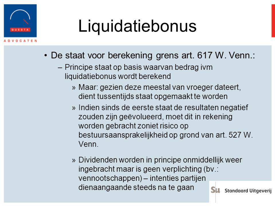 Liquidatiebonus De staat voor berekening grens art. 617 W. Venn.: