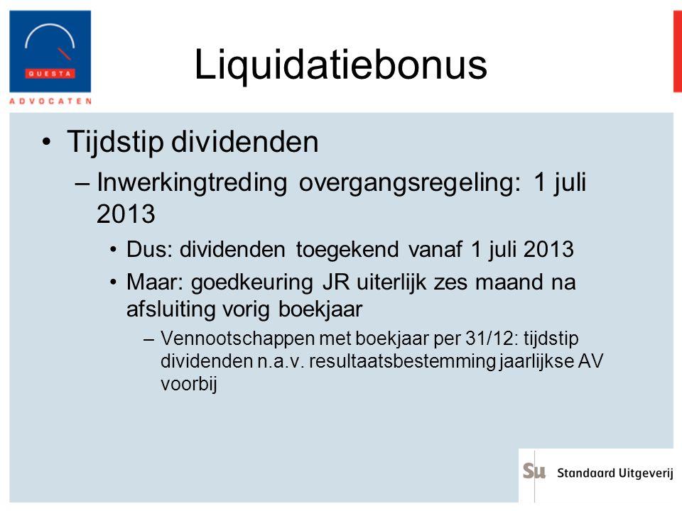 Liquidatiebonus Tijdstip dividenden