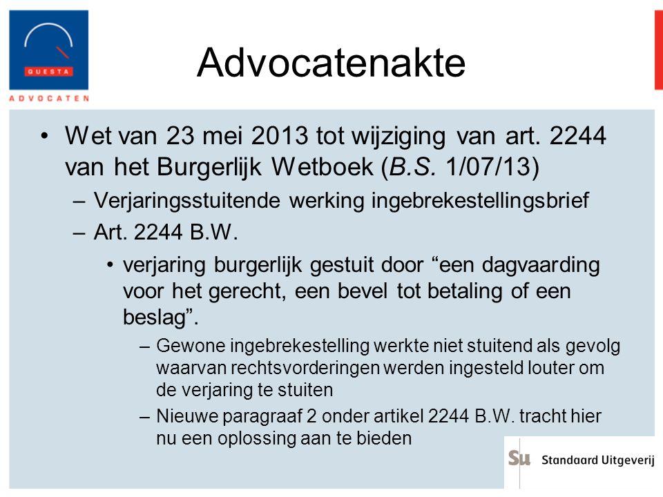 Advocatenakte Wet van 23 mei 2013 tot wijziging van art. 2244 van het Burgerlijk Wetboek (B.S. 1/07/13)