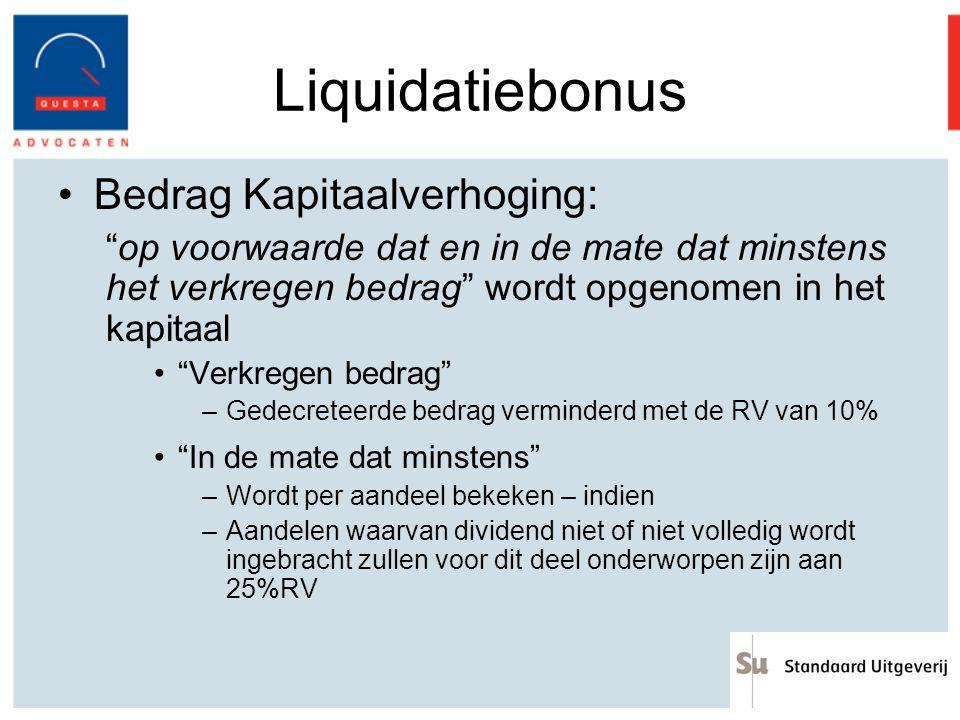 Liquidatiebonus Bedrag Kapitaalverhoging: