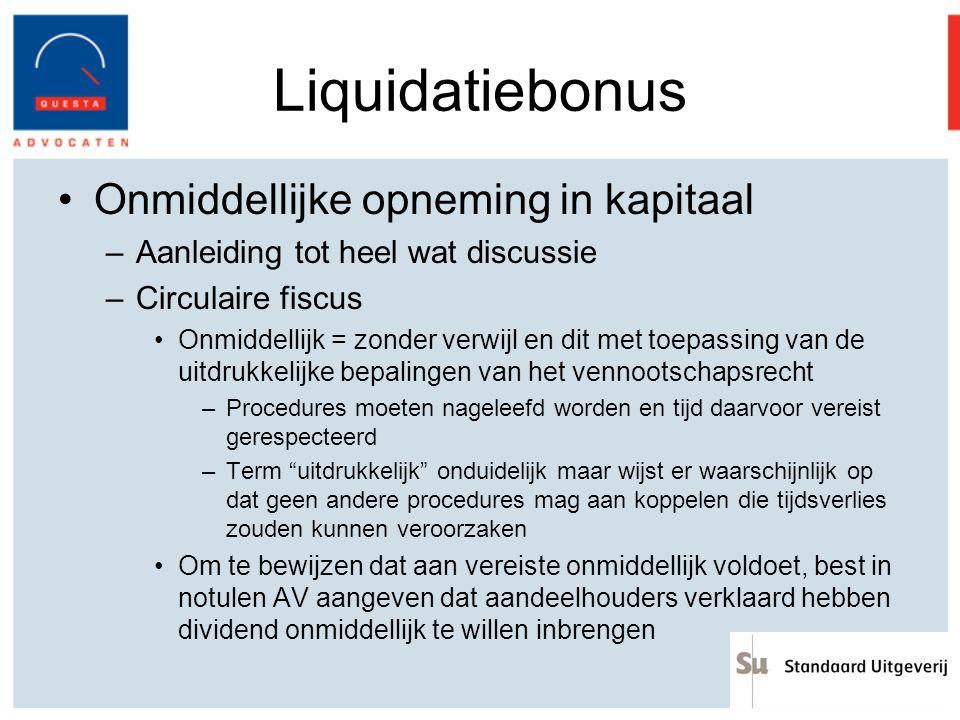 Liquidatiebonus Onmiddellijke opneming in kapitaal