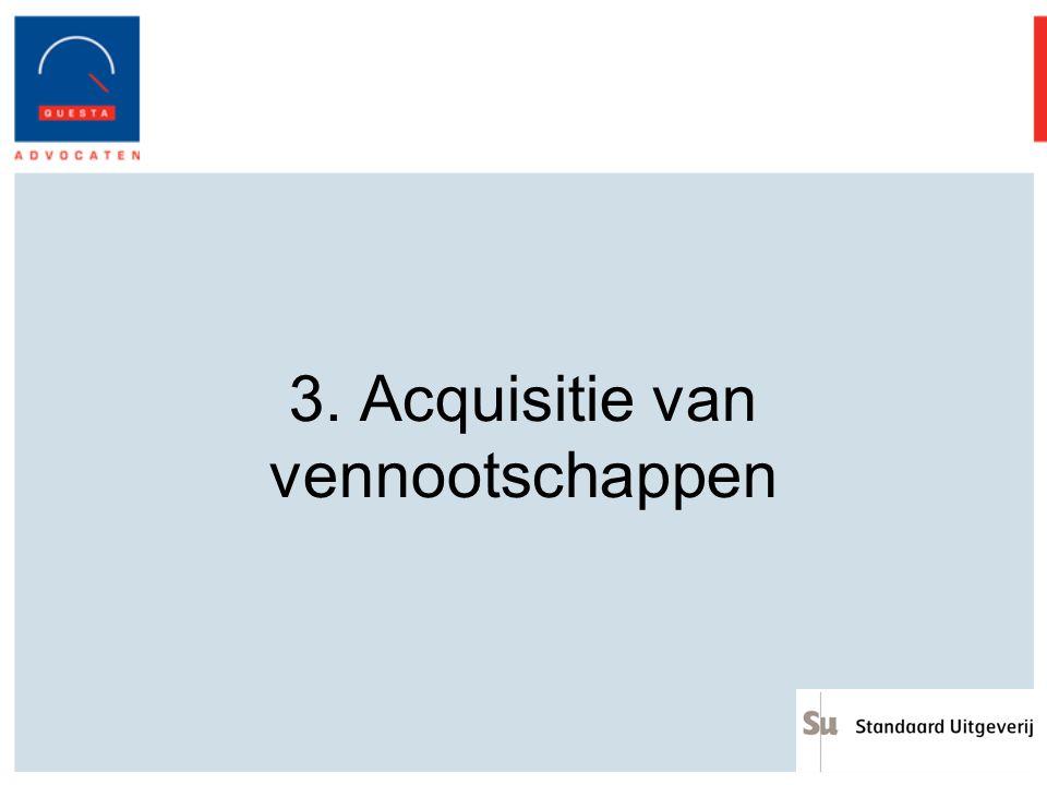 3. Acquisitie van vennootschappen