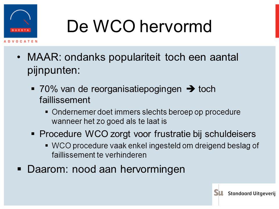 De WCO hervormd MAAR: ondanks populariteit toch een aantal pijnpunten: