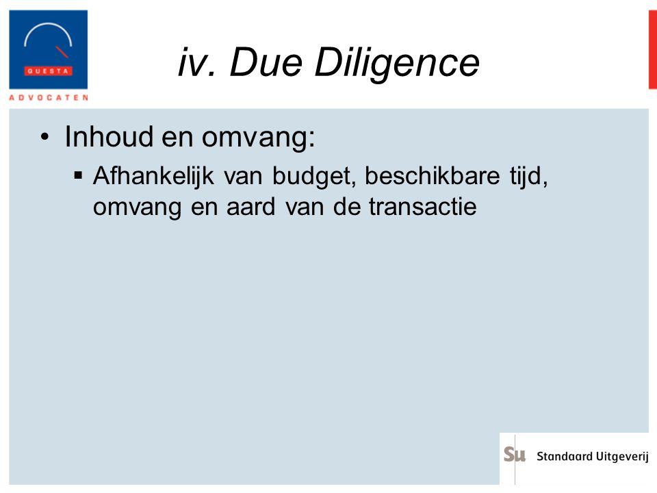 iv. Due Diligence Inhoud en omvang: