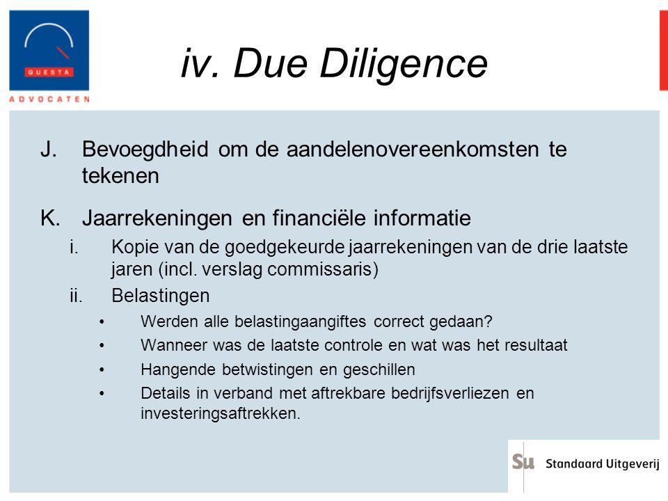 iv. Due Diligence Bevoegdheid om de aandelenovereenkomsten te tekenen
