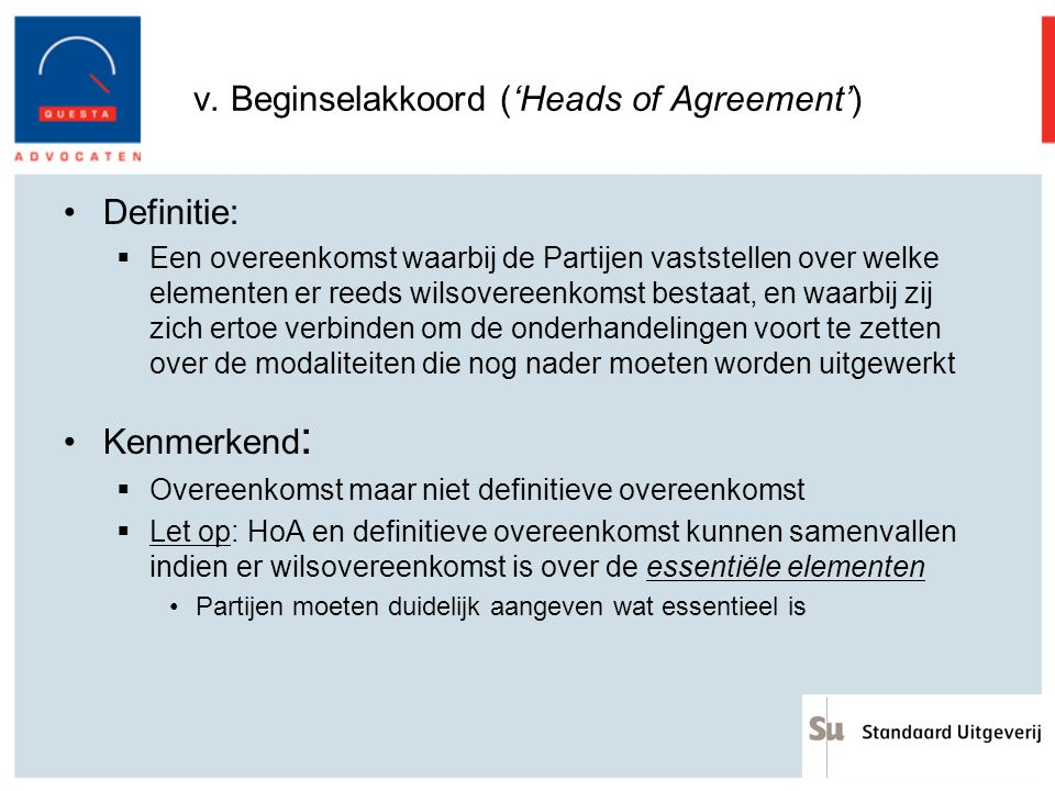 v. Beginselakkoord ('Heads of Agreement')