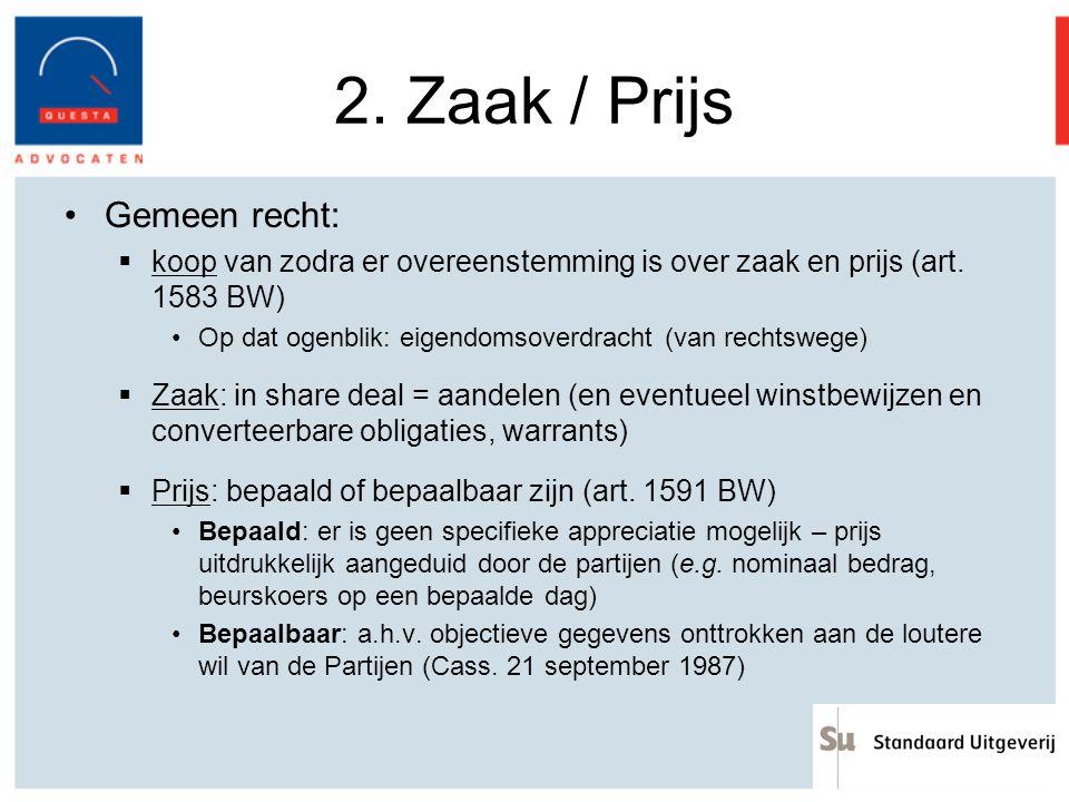 2. Zaak / Prijs Gemeen recht: