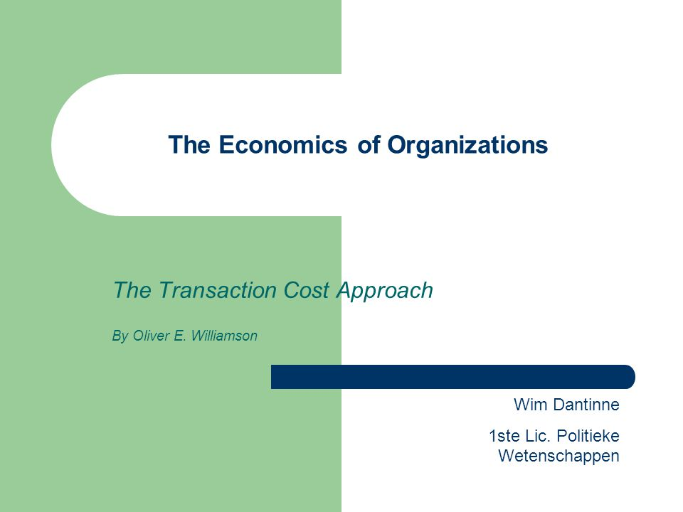 The Economics of Organizations