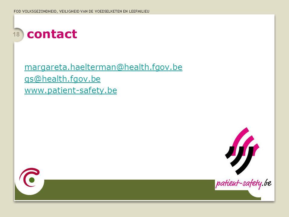 contact margareta.haelterman@health.fgov.be qs@health.fgov.be