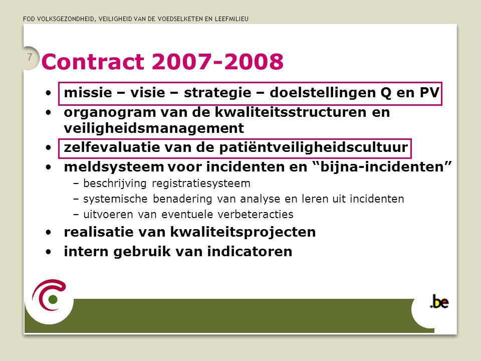 Contract 2007-2008 missie – visie – strategie – doelstellingen Q en PV