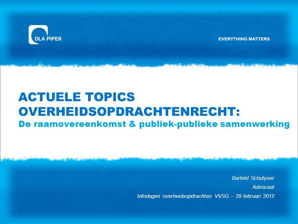 Actuele topics overheidsopdrachtenrecht: De raamovereenkomst & publiek-publieke samenwerking