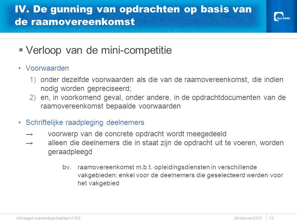 IV. De gunning van opdrachten op basis van de raamovereenkomst