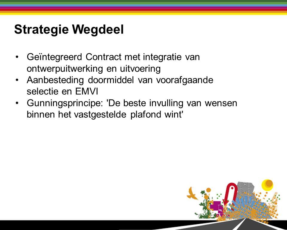 Strategie Wegdeel Geïntegreerd Contract met integratie van ontwerpuitwerking en uitvoering.