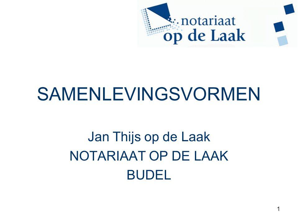 Jan Thijs op de Laak NOTARIAAT OP DE LAAK BUDEL