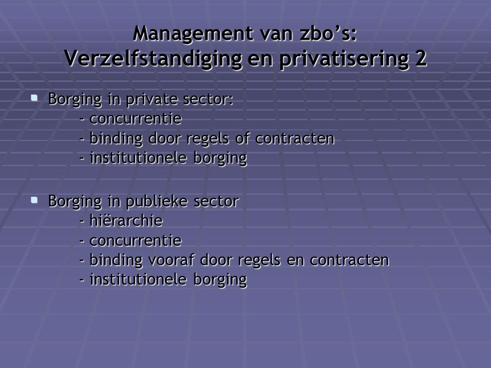 Management van zbo's: Verzelfstandiging en privatisering 2