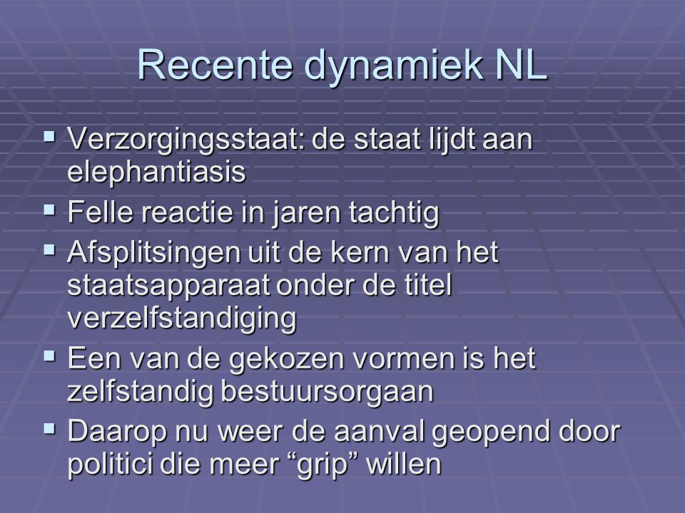 Recente dynamiek NL Verzorgingsstaat: de staat lijdt aan elephantiasis