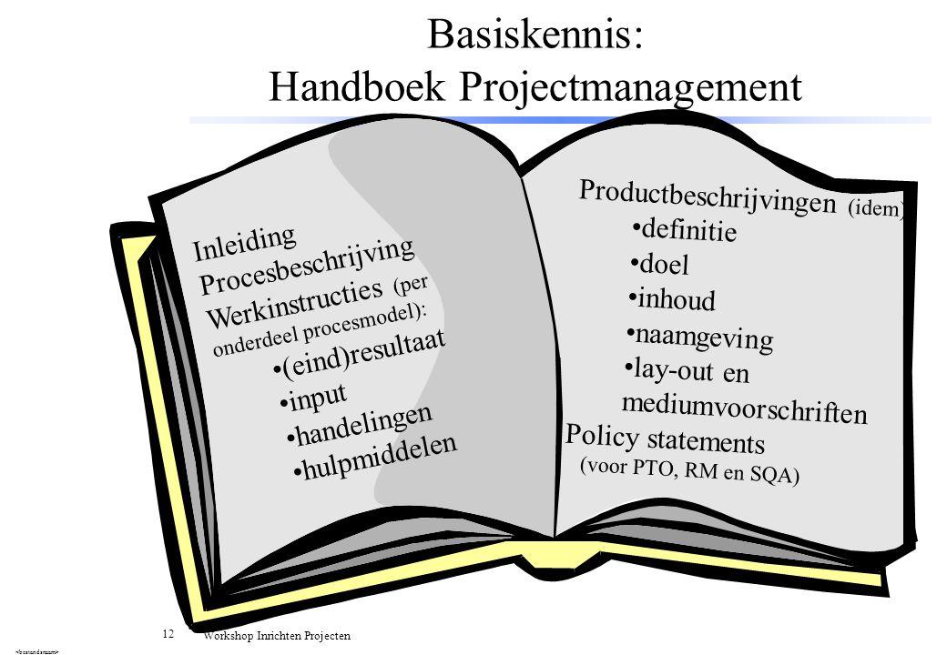 Basiskennis: Handboek Projectmanagement