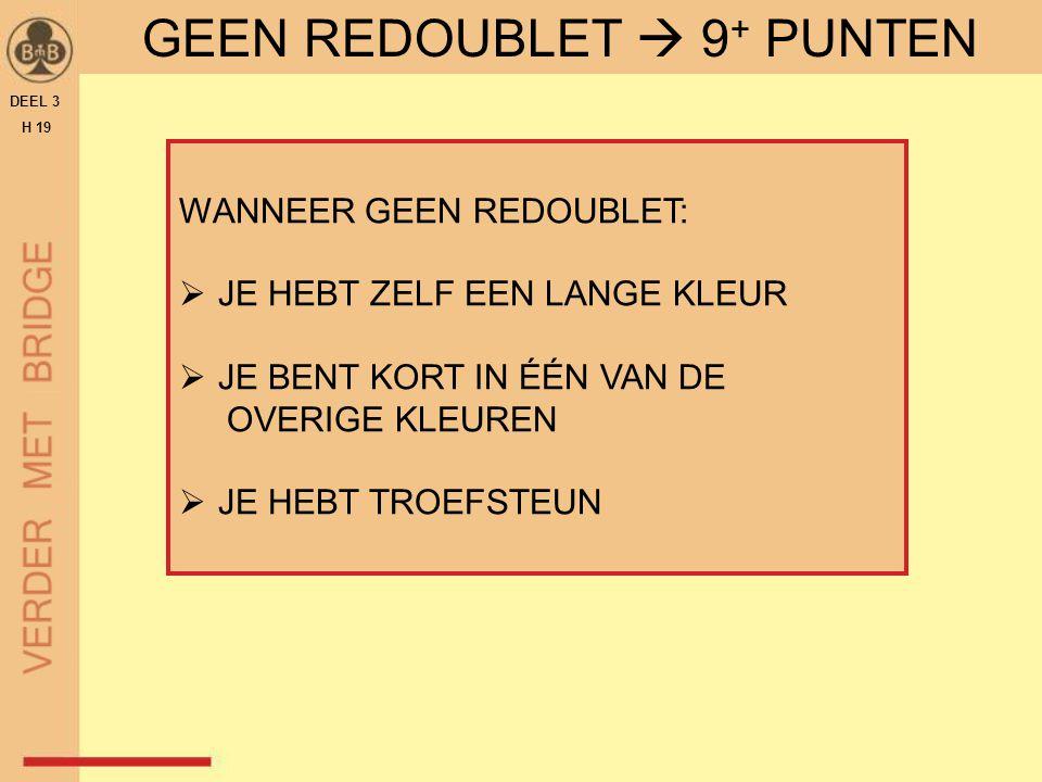 GEEN REDOUBLET  9+ PUNTEN