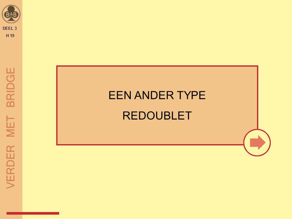 DEEL 3 H 19 EEN ANDER TYPE REDOUBLET
