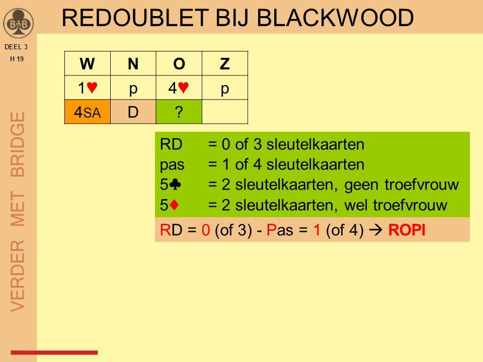 REDOUBLET BIJ BLACKWOOD