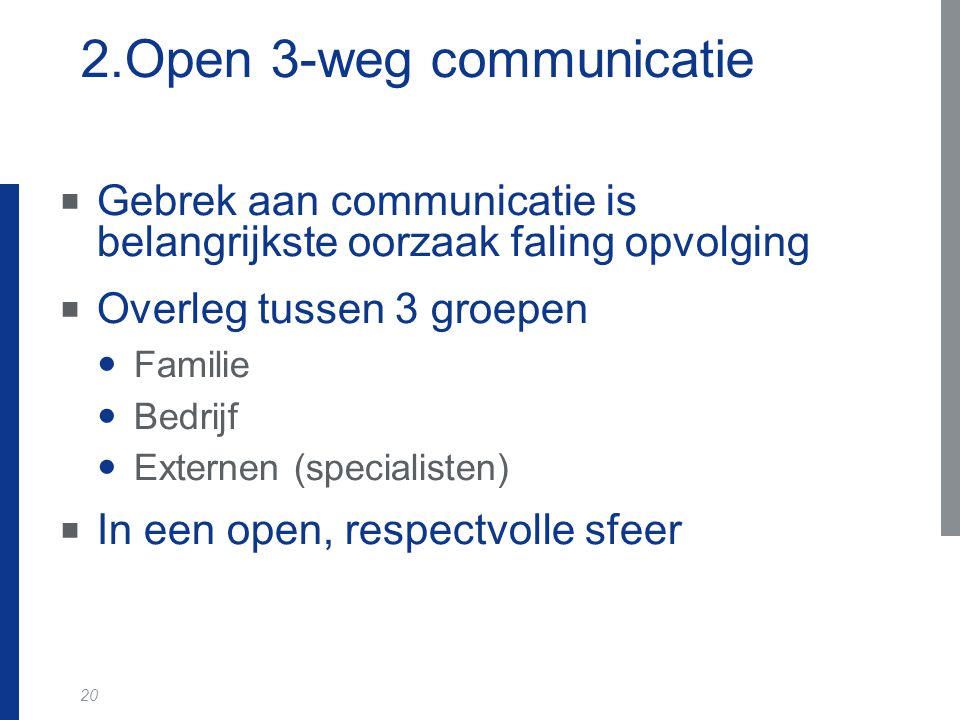 2.Open 3-weg communicatie