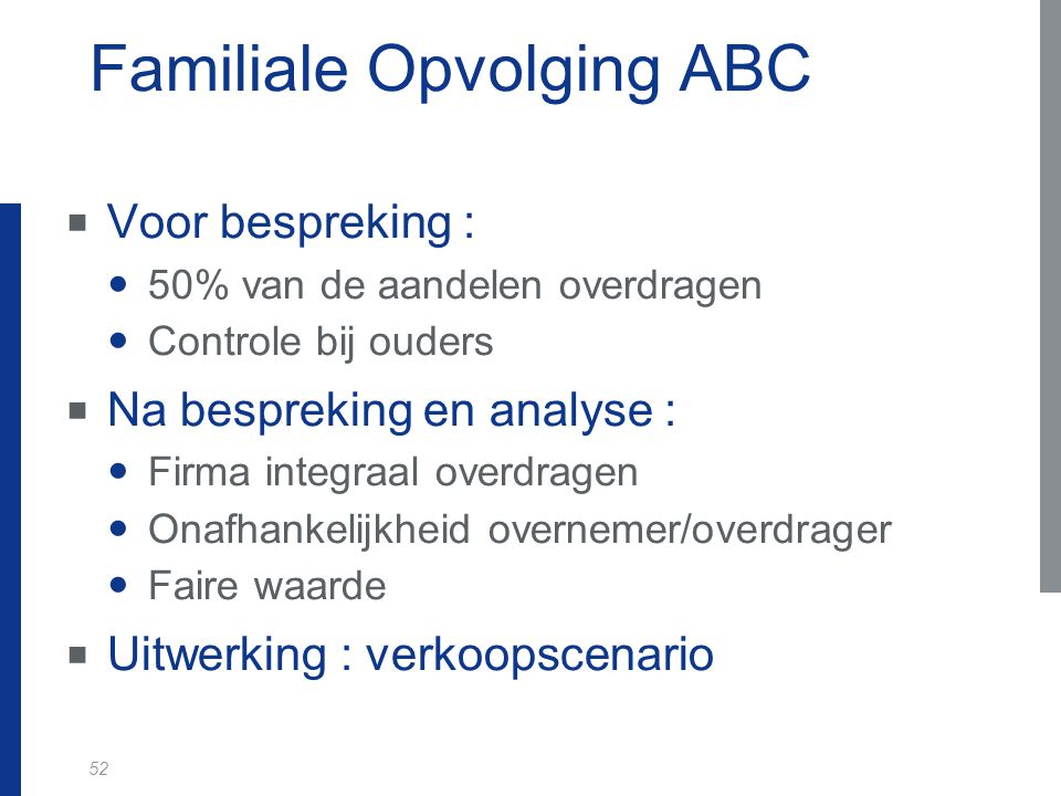 Familiale Opvolging ABC