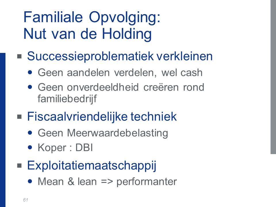 Familiale Opvolging: Nut van de Holding