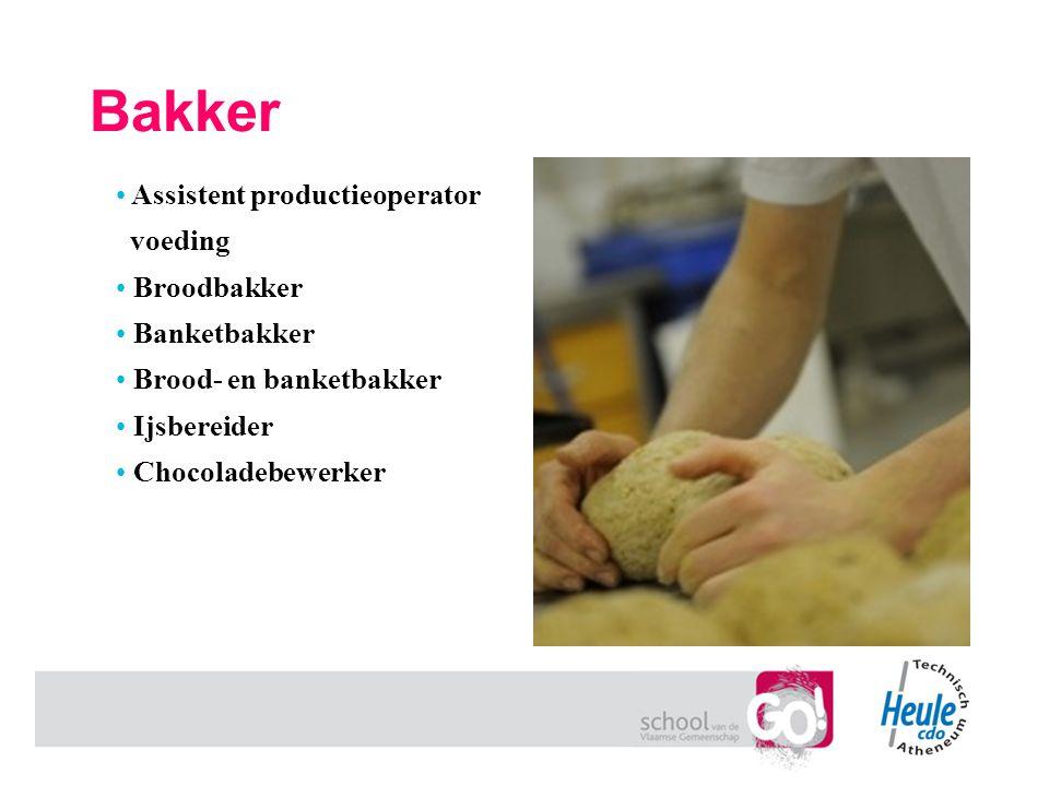 Bakker Assistent productieoperator voeding Broodbakker Banketbakker