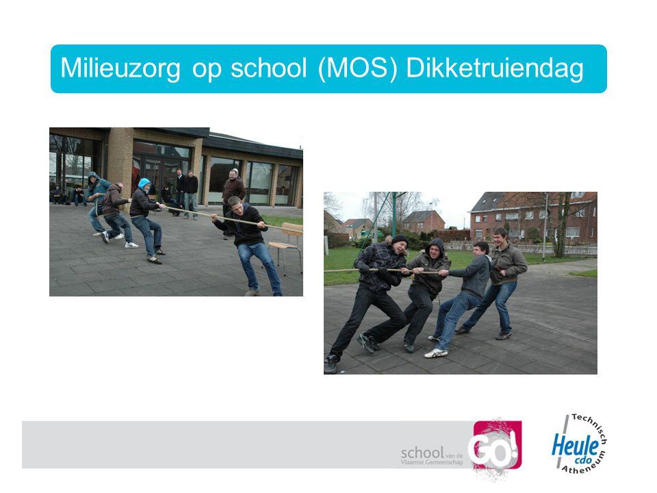 Milieuzorg op school (MOS) Dikketruiendag