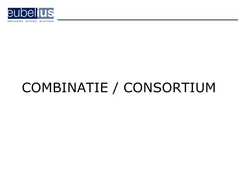 COMBINATIE / CONSORTIUM