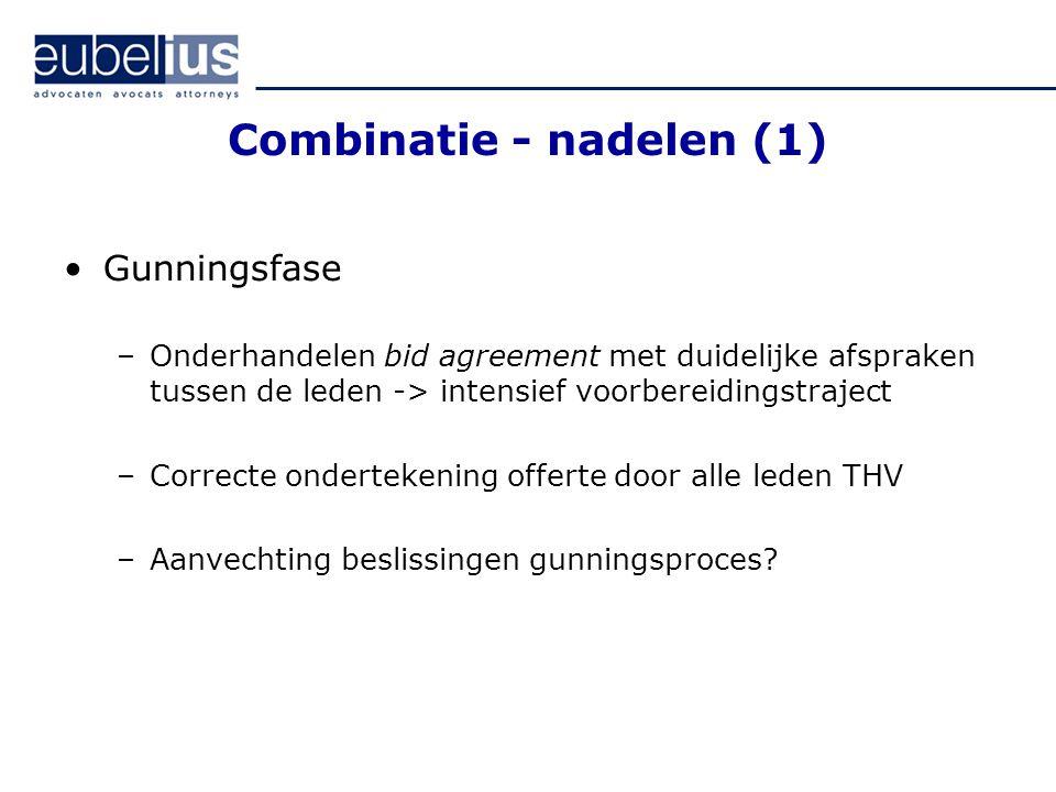 Combinatie - nadelen (1)