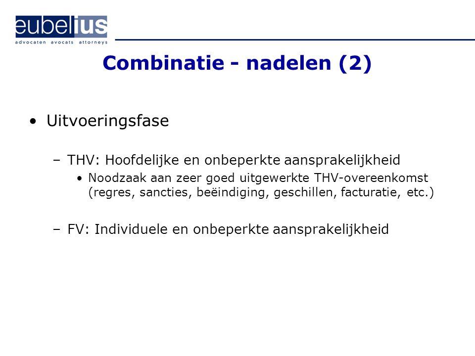 Combinatie - nadelen (2)