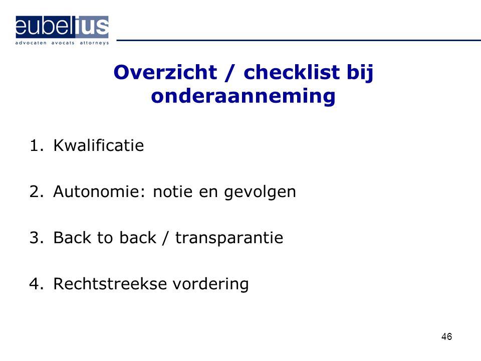 Overzicht / checklist bij onderaanneming