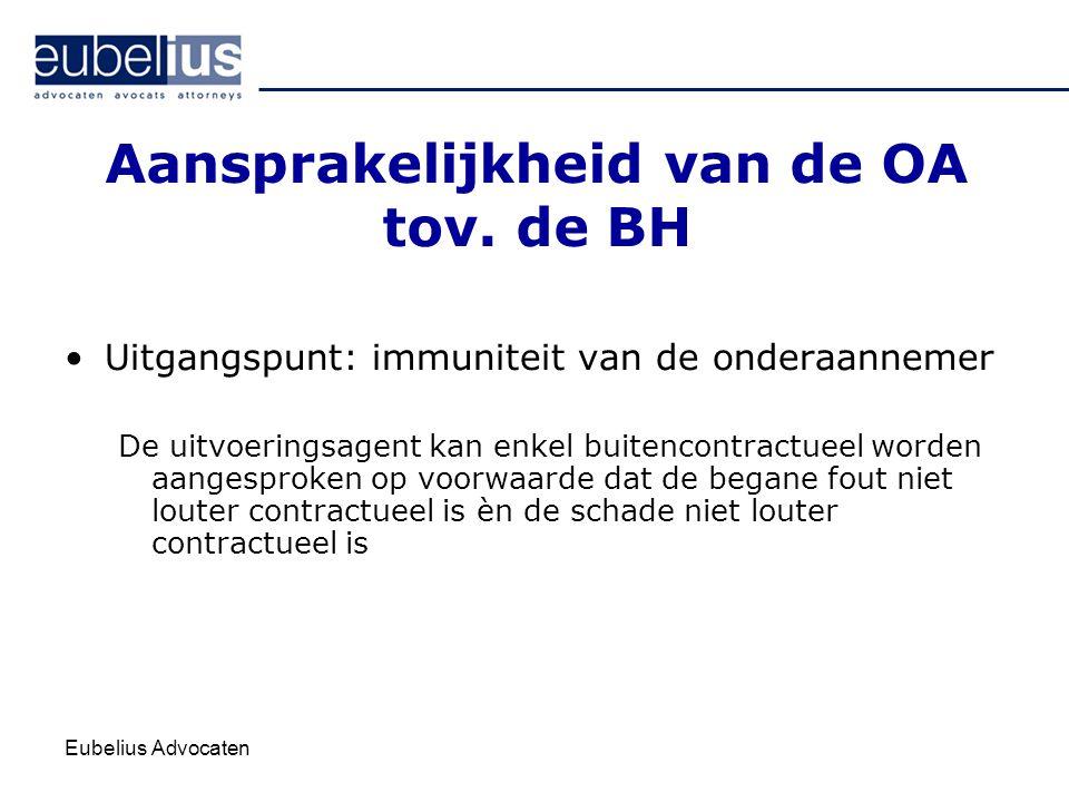 Aansprakelijkheid van de OA tov. de BH