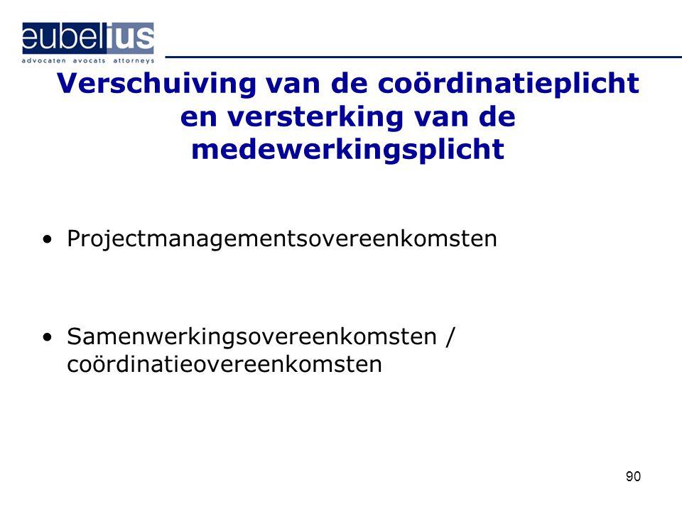Verschuiving van de coördinatieplicht en versterking van de medewerkingsplicht