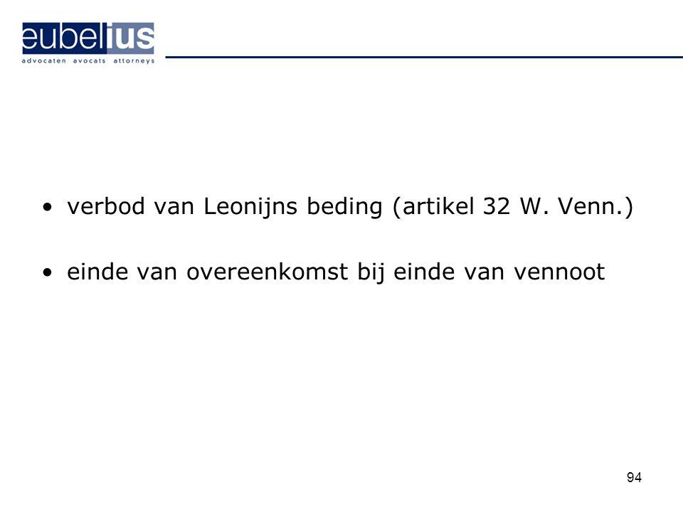 verbod van Leonijns beding (artikel 32 W. Venn.)