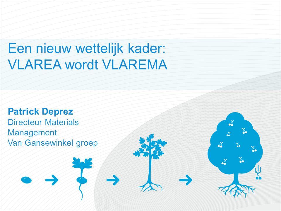 Een nieuw wettelijk kader: VLAREA wordt VLAREMA