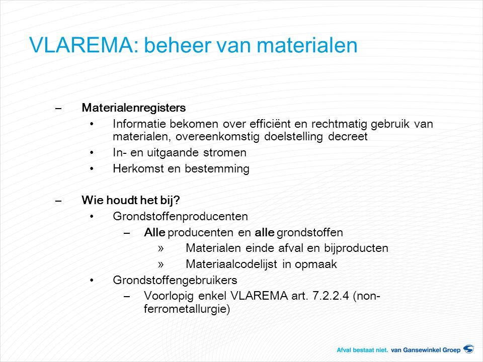 VLAREMA: beheer van materialen