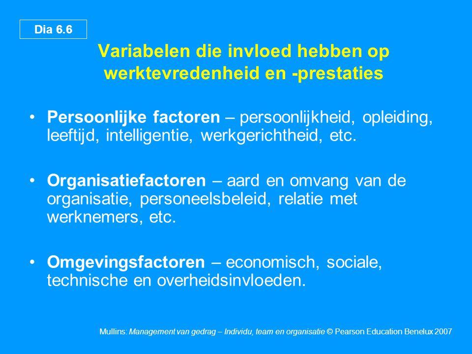 Variabelen die invloed hebben op werktevredenheid en -prestaties
