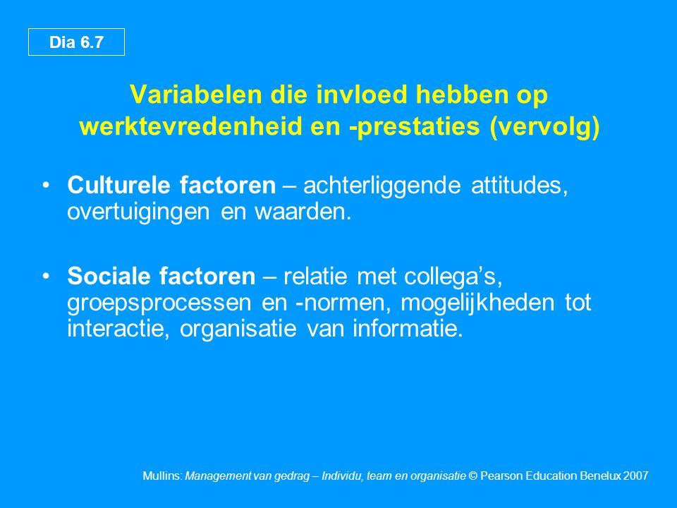 Variabelen die invloed hebben op werktevredenheid en -prestaties (vervolg)