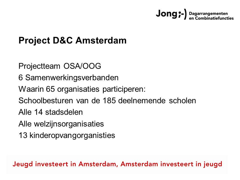Project D&C Amsterdam Projectteam OSA/OOG 6 Samenwerkingsverbanden
