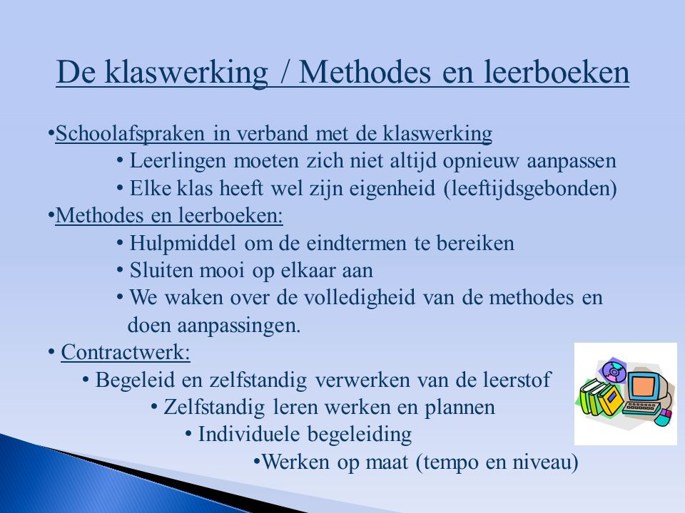 De klaswerking / Methodes en leerboeken