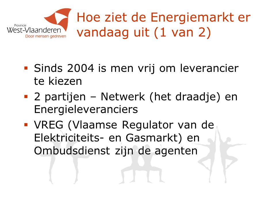 Hoe ziet de Energiemarkt er vandaag uit (1 van 2)
